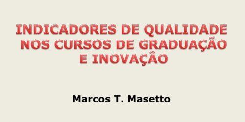 Indicadores de qualidade nos cursos de graduação e inovação